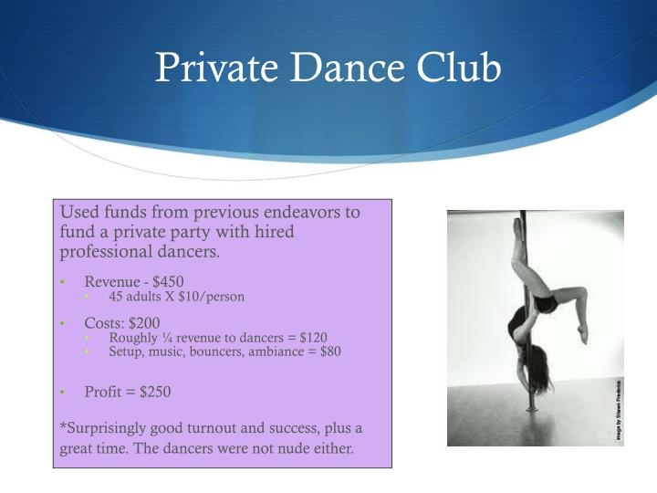 Private Dance Club