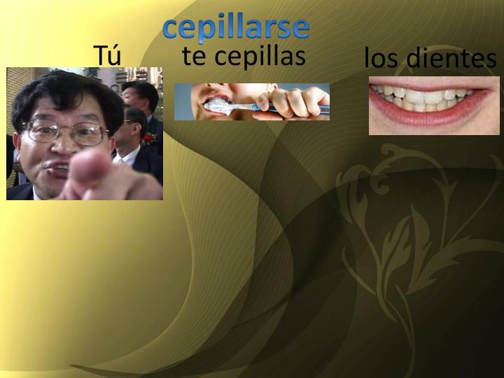 cepillarse