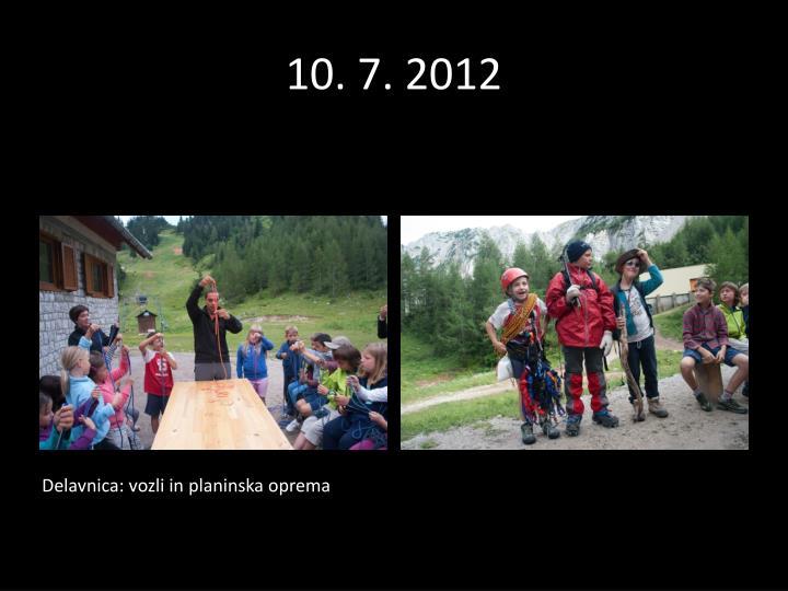 10. 7. 2012