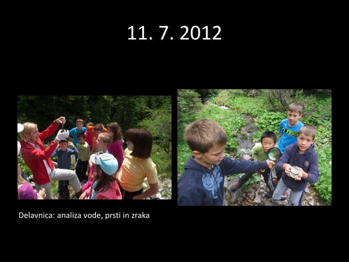 11. 7. 2012