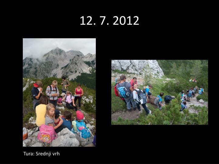 12. 7. 2012