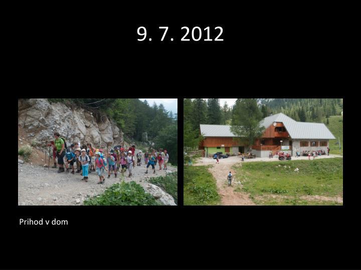 9. 7. 2012
