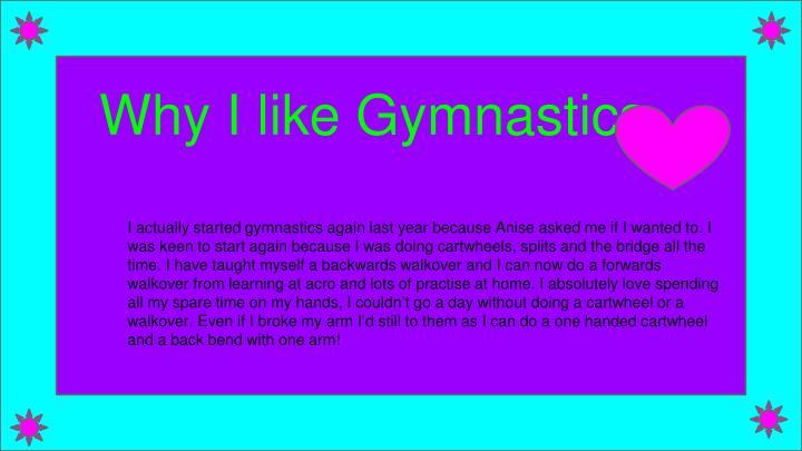 Why I like Gymnastics