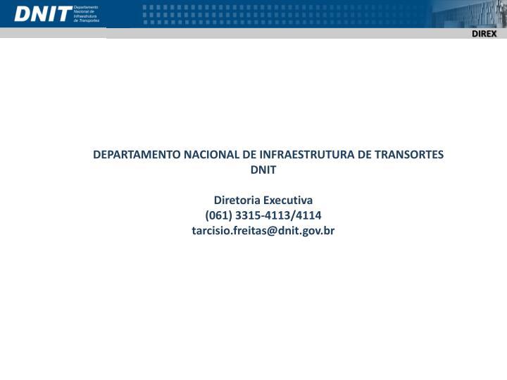 DEPARTAMENTO NACIONAL DE INFRAESTRUTURA DE TRANSORTES