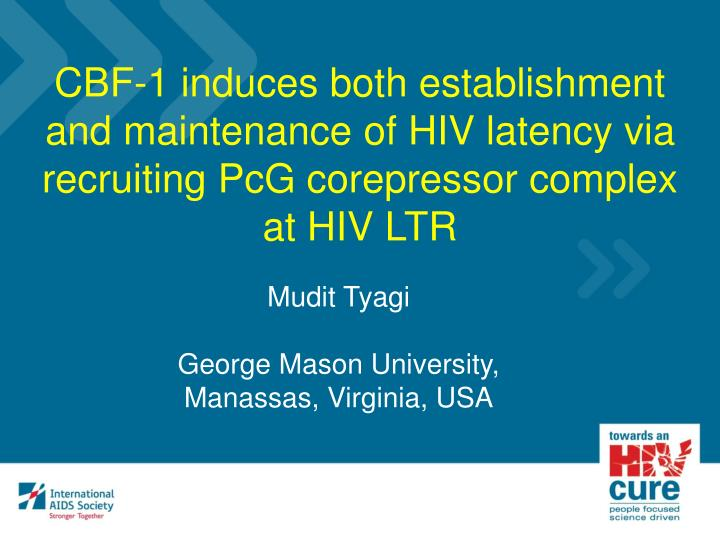 CBF-1 induces both establishment and maintenance of HIV latency via recruiting