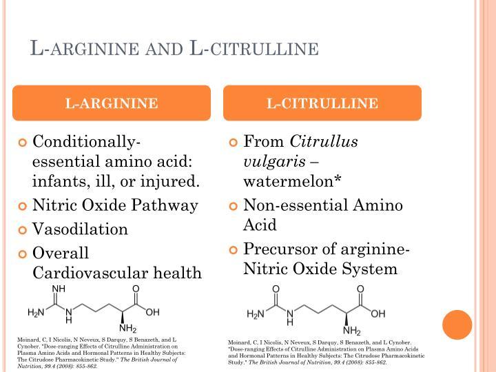 L-arginine and L-citrulline