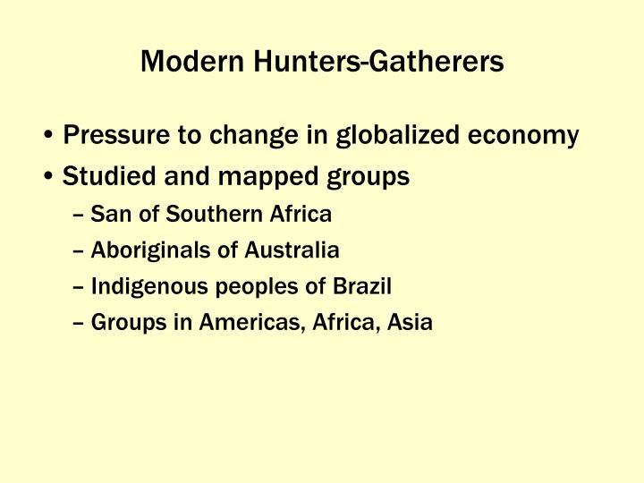 Modern Hunters-Gatherers