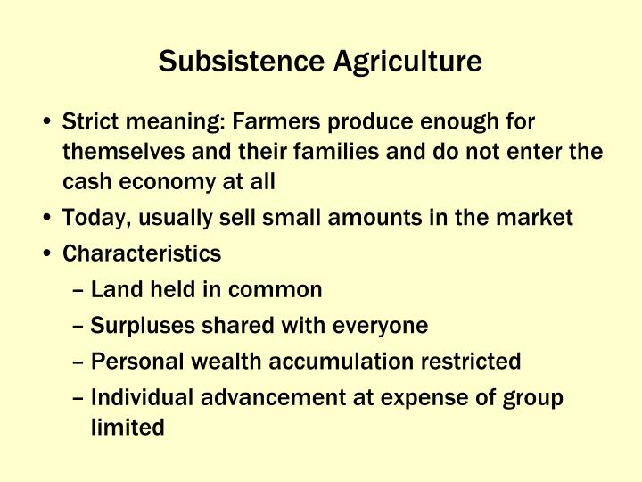 Subsistence Agriculture