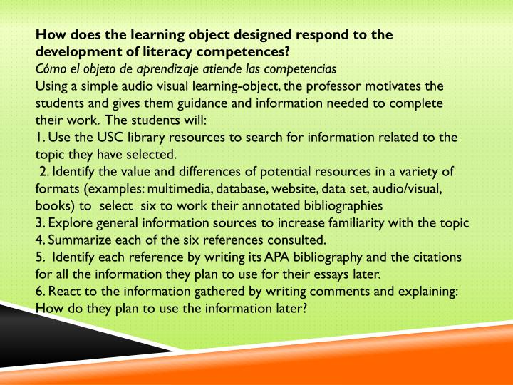 How does the learning object designed respond to the development of literacy competences?