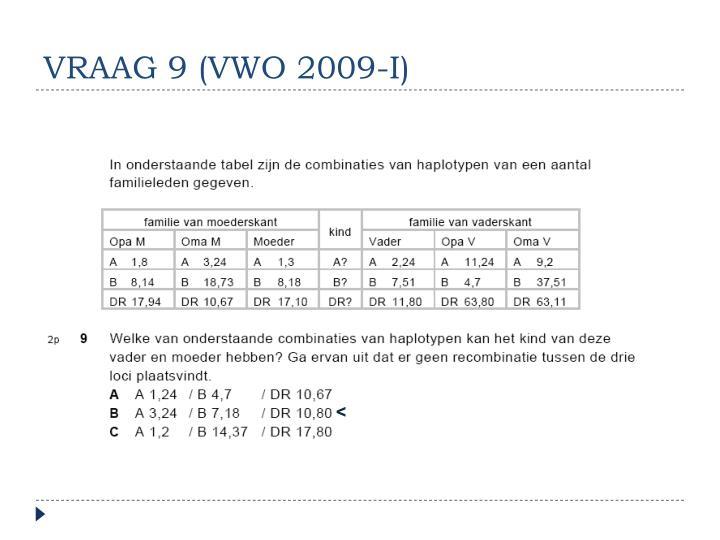 VRAAG 9 (VWO 2009-I)
