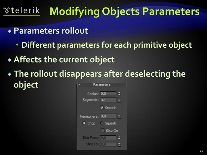Modifying Objects Parameters