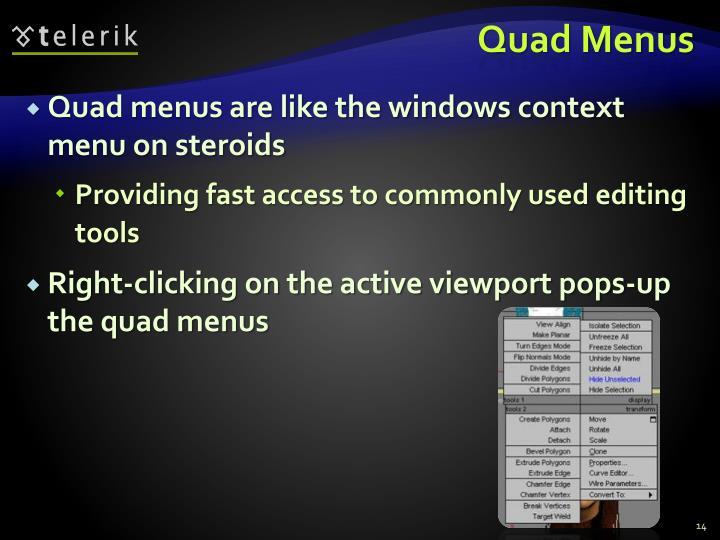 Quad Menus