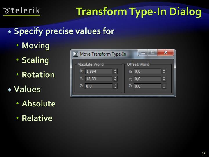 Transform Type-In Dialog