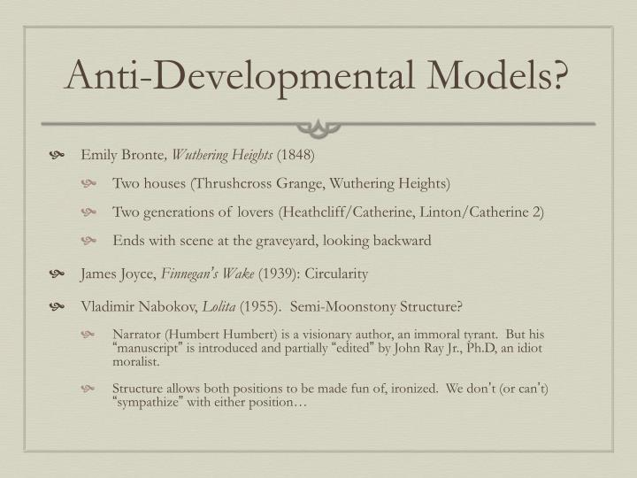 Anti-Developmental