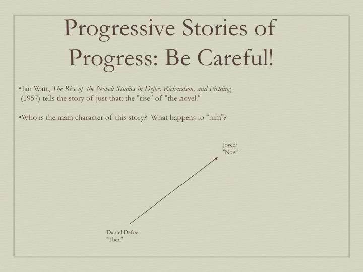 Progressive Stories of