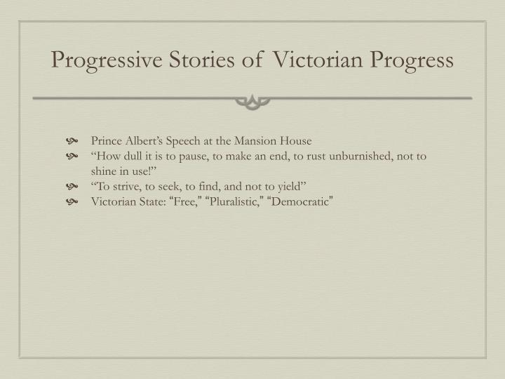 Progressive Stories of Victorian Progress