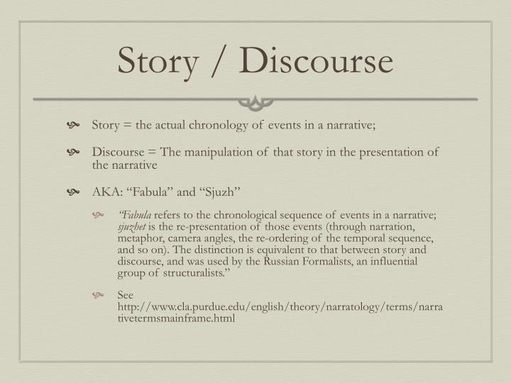 Story / Discourse