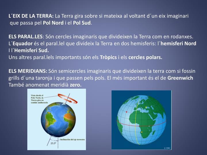 L´EIX DE LA TERRA: