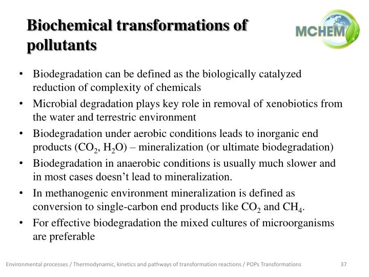 Biochemical transformations of pollutants