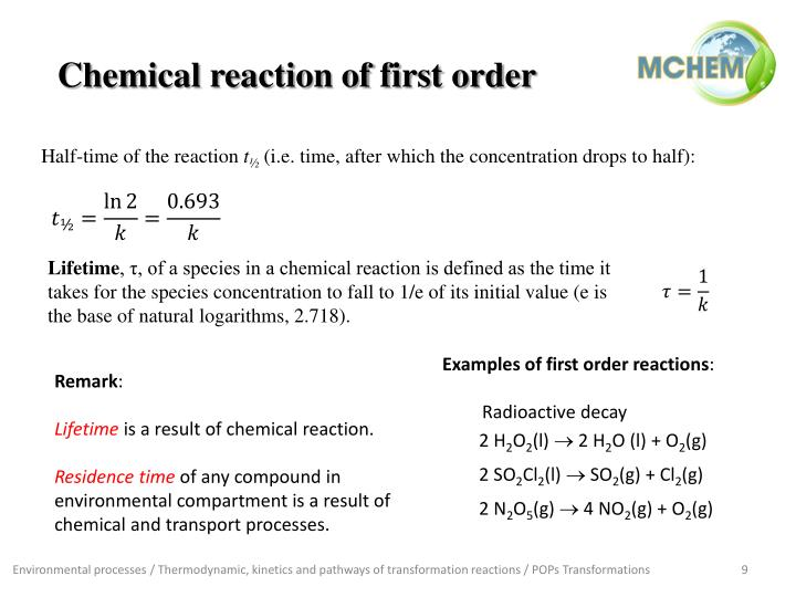 Chemical reaction of first order