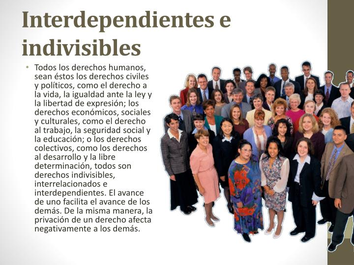 Interdependientes e indivisibles