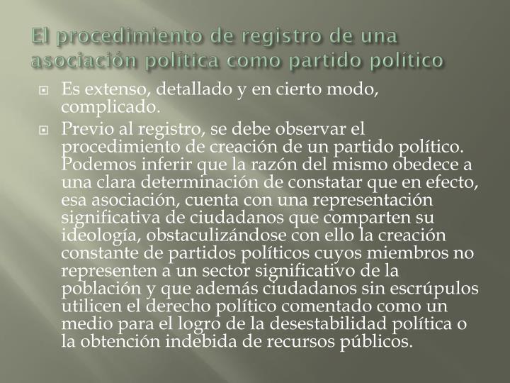 El procedimiento de registro de una asociación política como partido político