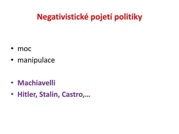 Negativistické pojetí politiky