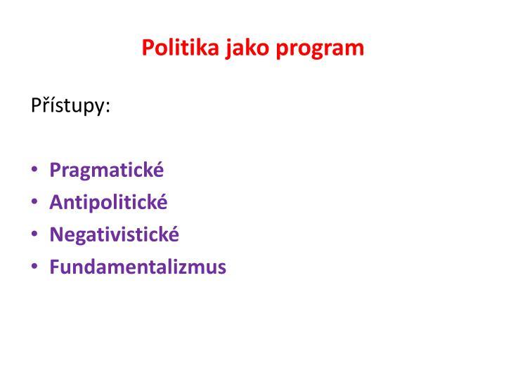 Politika jako program