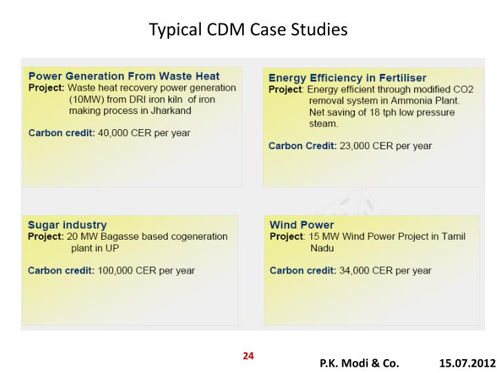Typical CDM Case Studies