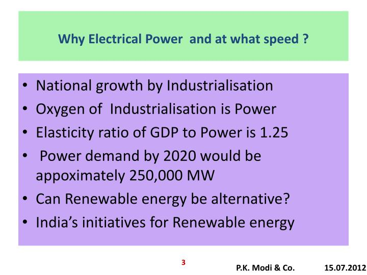 Why Electrical Power  and at what speed ?