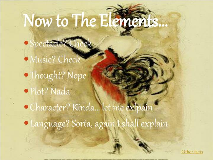 Now to The Elements…
