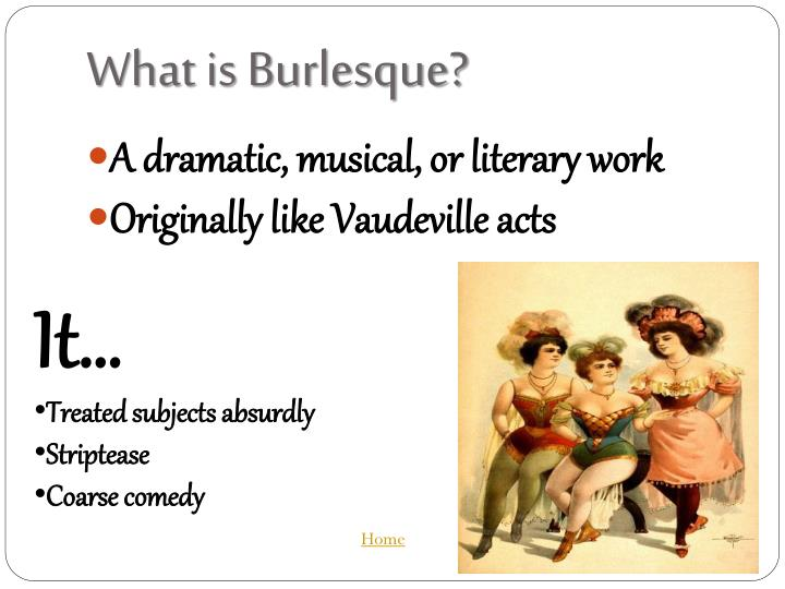 What is burlesque