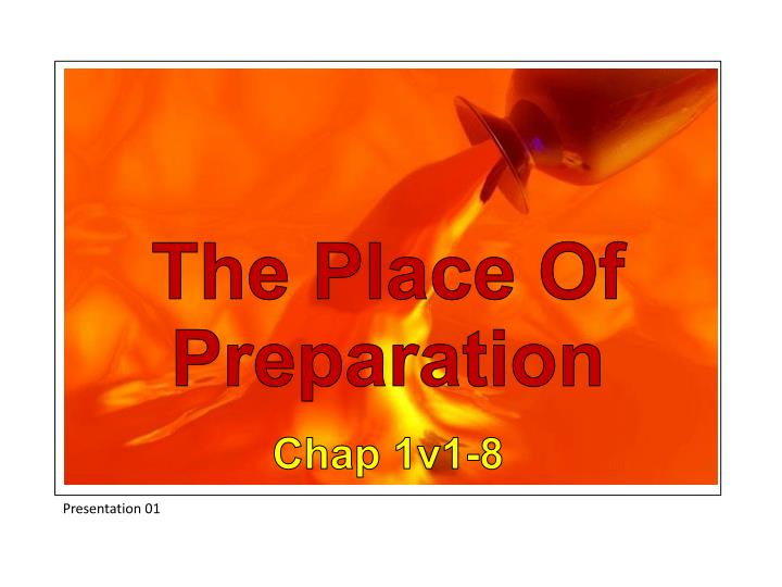 The Place Of Preparation