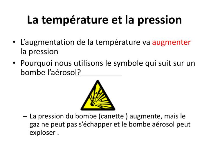 La température et la pression