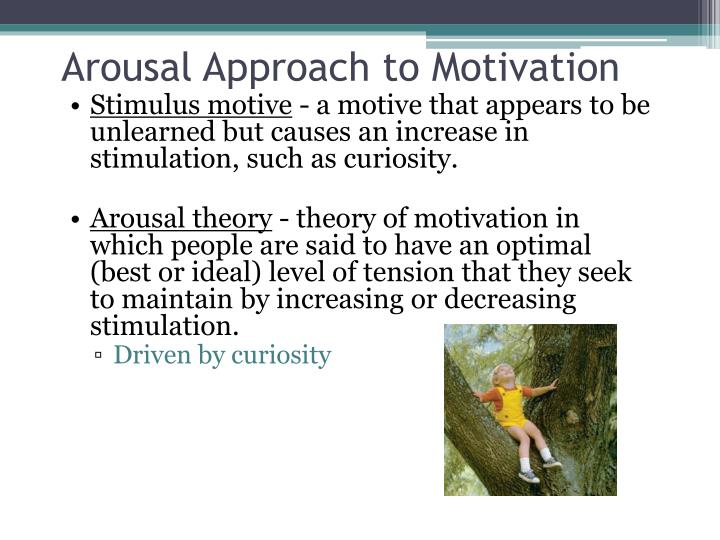 Arousal Approach to Motivation
