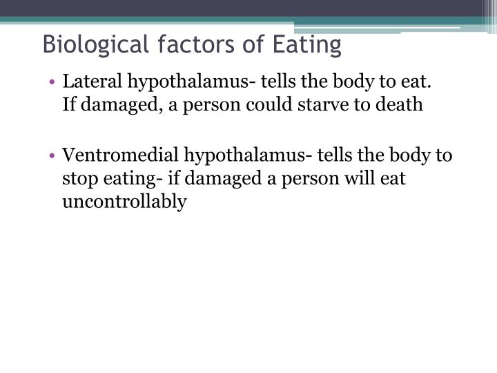 Biological factors of Eating