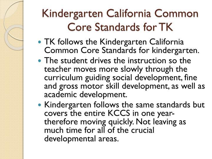 Kindergarten California Common Core Standards for TK