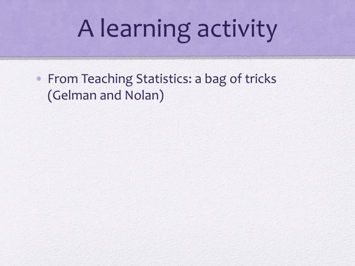 A learning activity