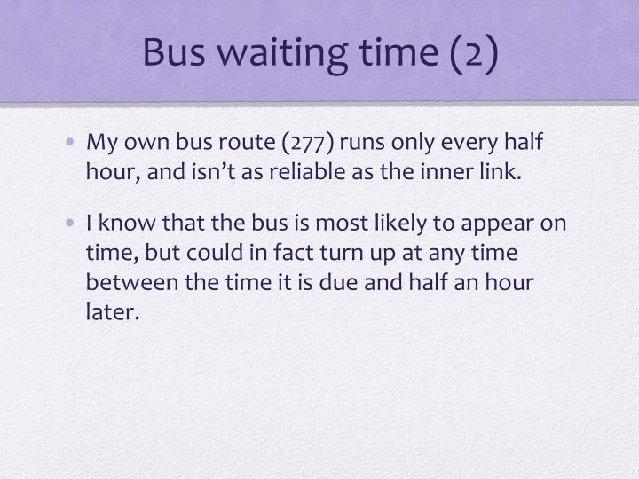 Bus waiting time (2)