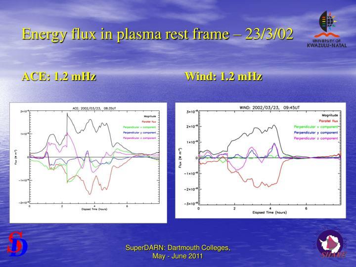 Energy flux in plasma rest frame – 23/3/02