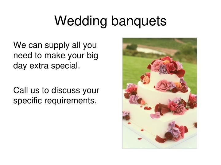 Wedding banquets
