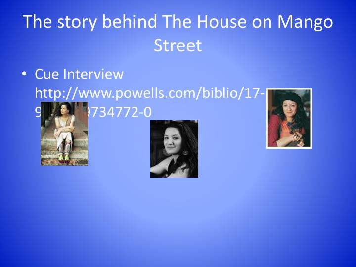 The story behind The House on Mango Street