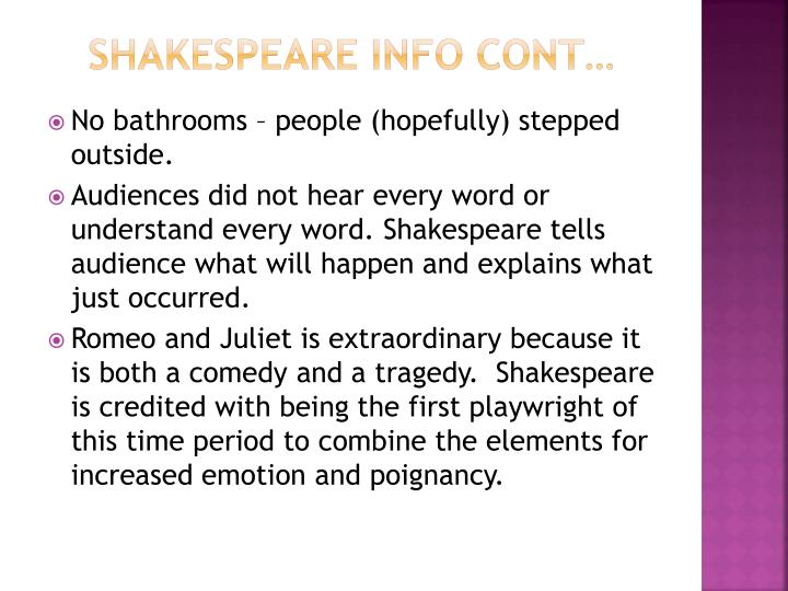 Shakespeare Info Cont…
