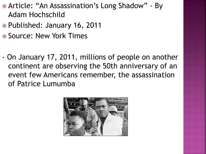 "Article: ""An Assassination's Long Shadow"" - By Adam Hochschild"