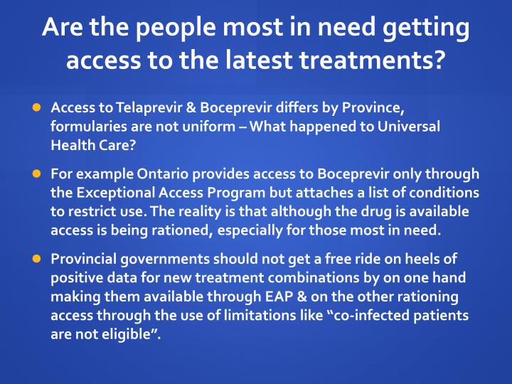 Are the people most in need getting access to the latest treatments?