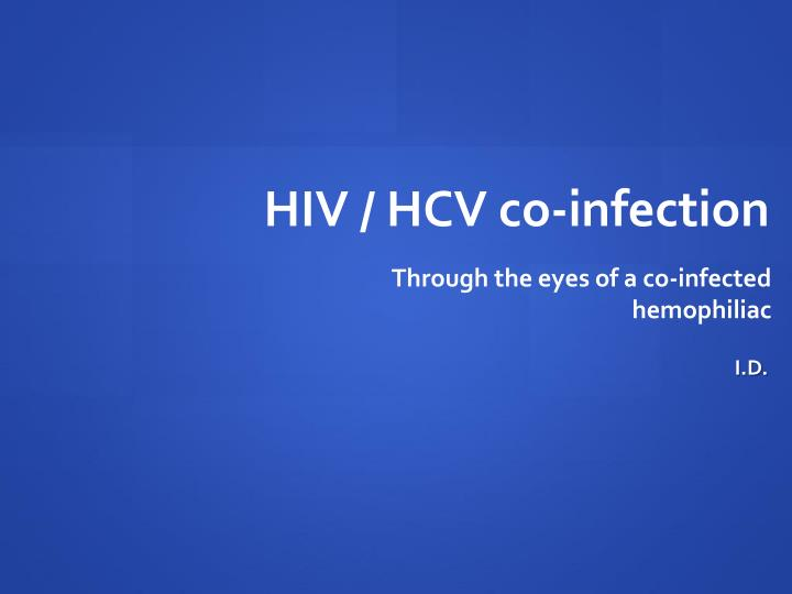 Hiv hcv co infection