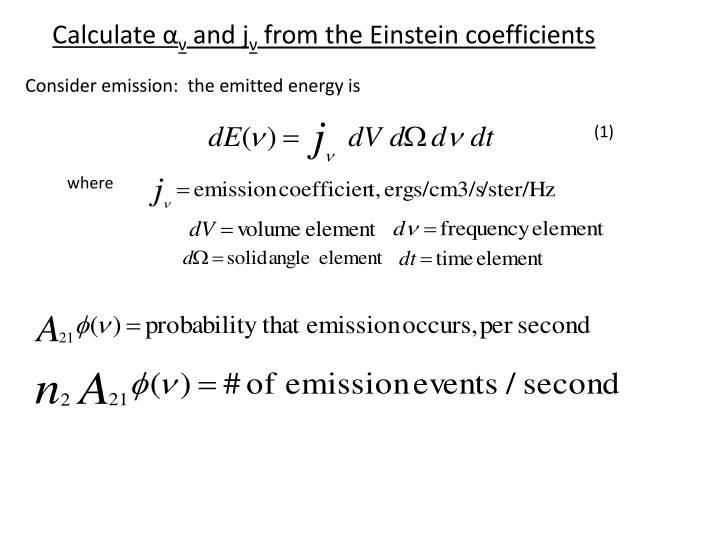 Calculate and j from the einstein coefficients