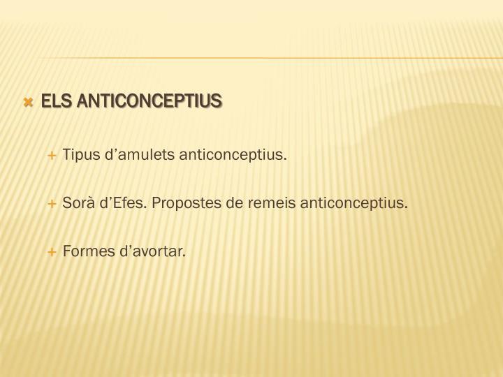 ELS ANTICONCEPTIUS