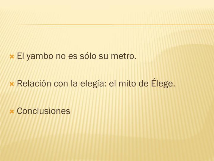 El yambo no es sólo su metro