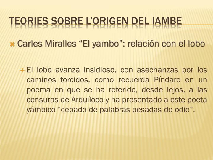 """Carles Miralles """"El yambo"""": relación con el lobo"""